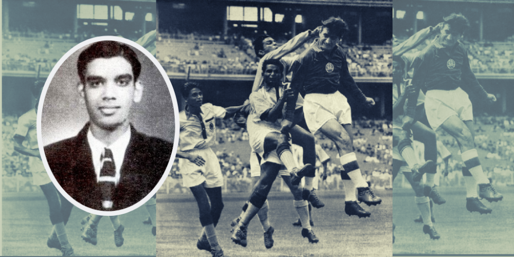 In today's Legends of Mumbai Football series, we go back to 1950s era, considered to be golden phase of Indian Football & look into life of Neville D'souza